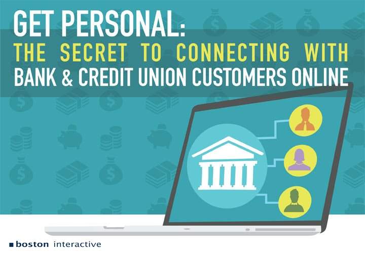 Get Personal: The Secret to Connecting with Bank and Credit Union Customers Online